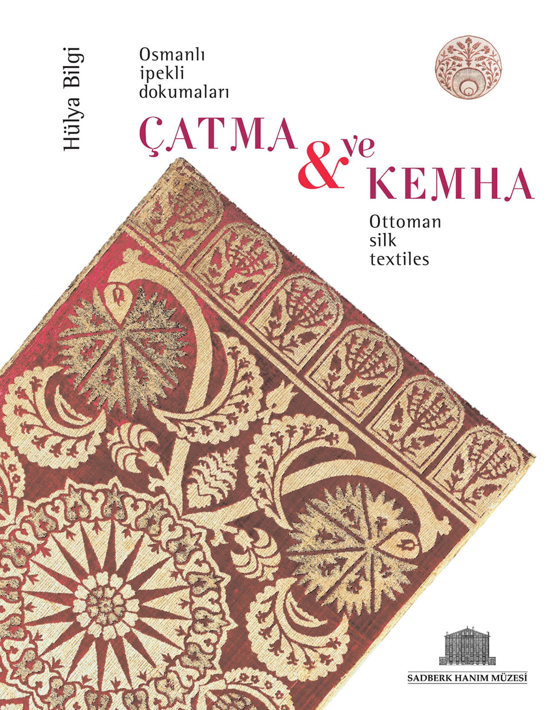 Çatma & Kemha - Ottoman Silk Textiles - BOOKS - Sadberk Hanım Museum