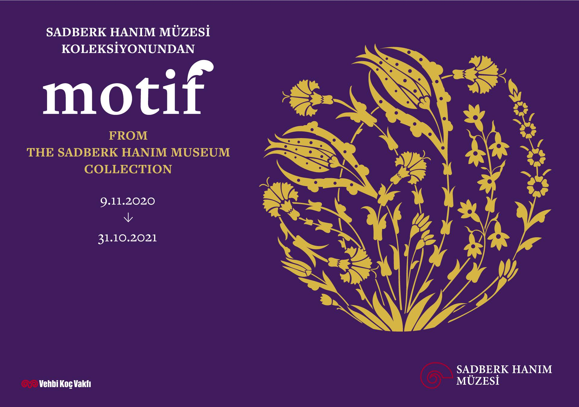 MOTIF, from the Sadberk Hanım Museum Collection - EXHIBITIONS - Sadberk Hanım Museum
