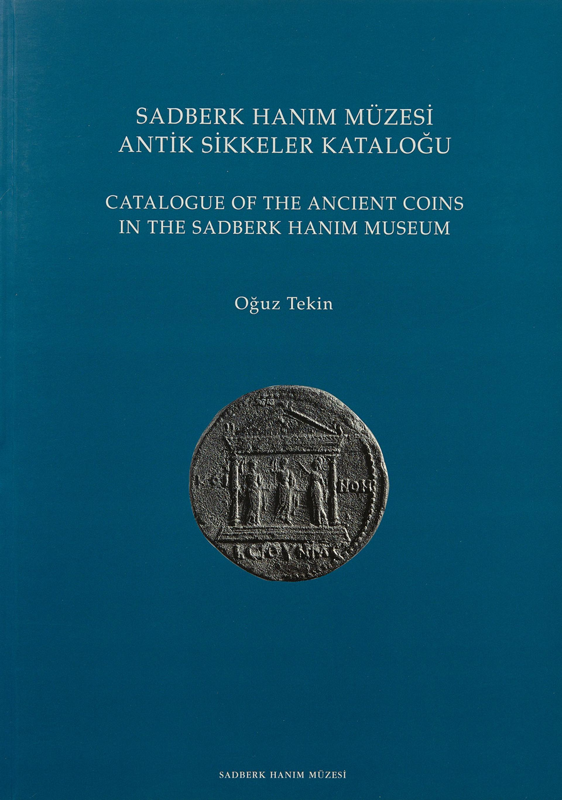 Catalogue of the Ancient Coins in the Sadberk Hanım Museum - Sadberk Hanım Museum