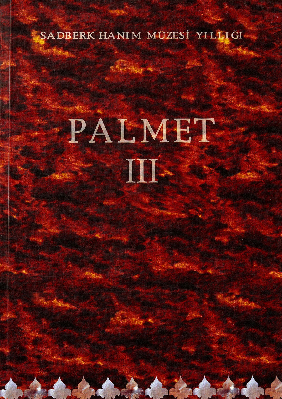 Palmet III - Sadberk Hanım Müzesi Yıllığı - BOOKS - Sadberk Hanım Museum