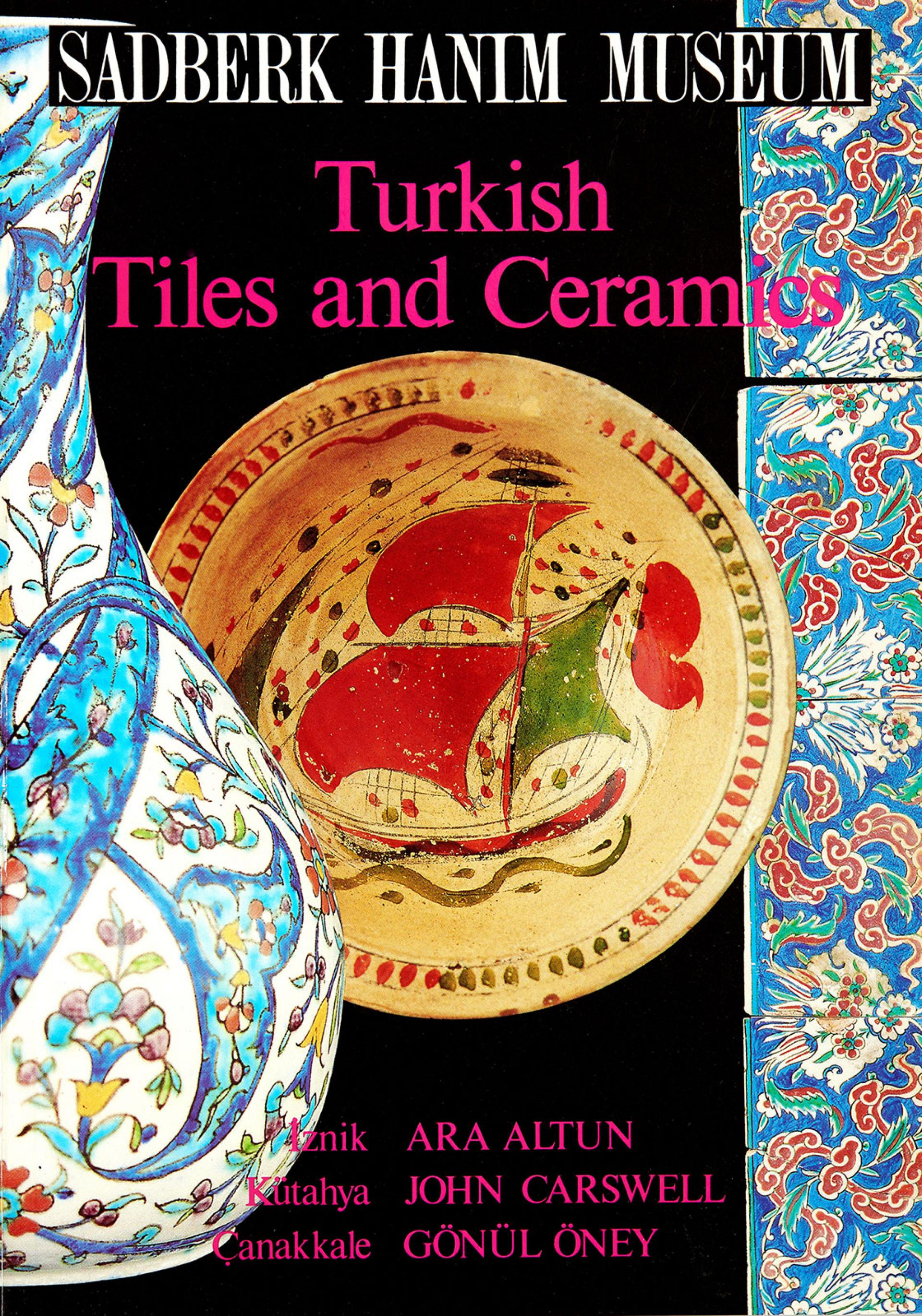 Turkish Tiles and Ceramics - KİTAPLAR - Sadberk Hanım Müzesi