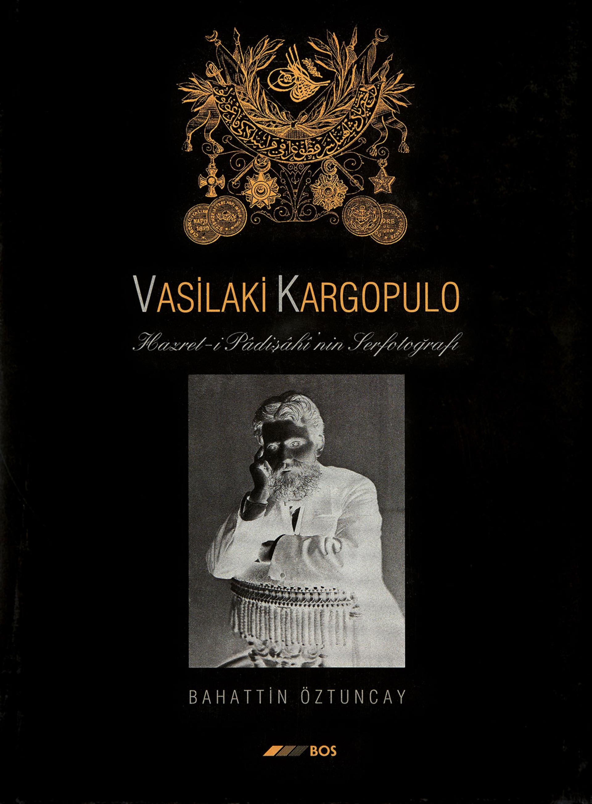 Vasilaki Kargopulo - Hazret-i Padişahı - BOOKS - Sadberk Hanım Museum