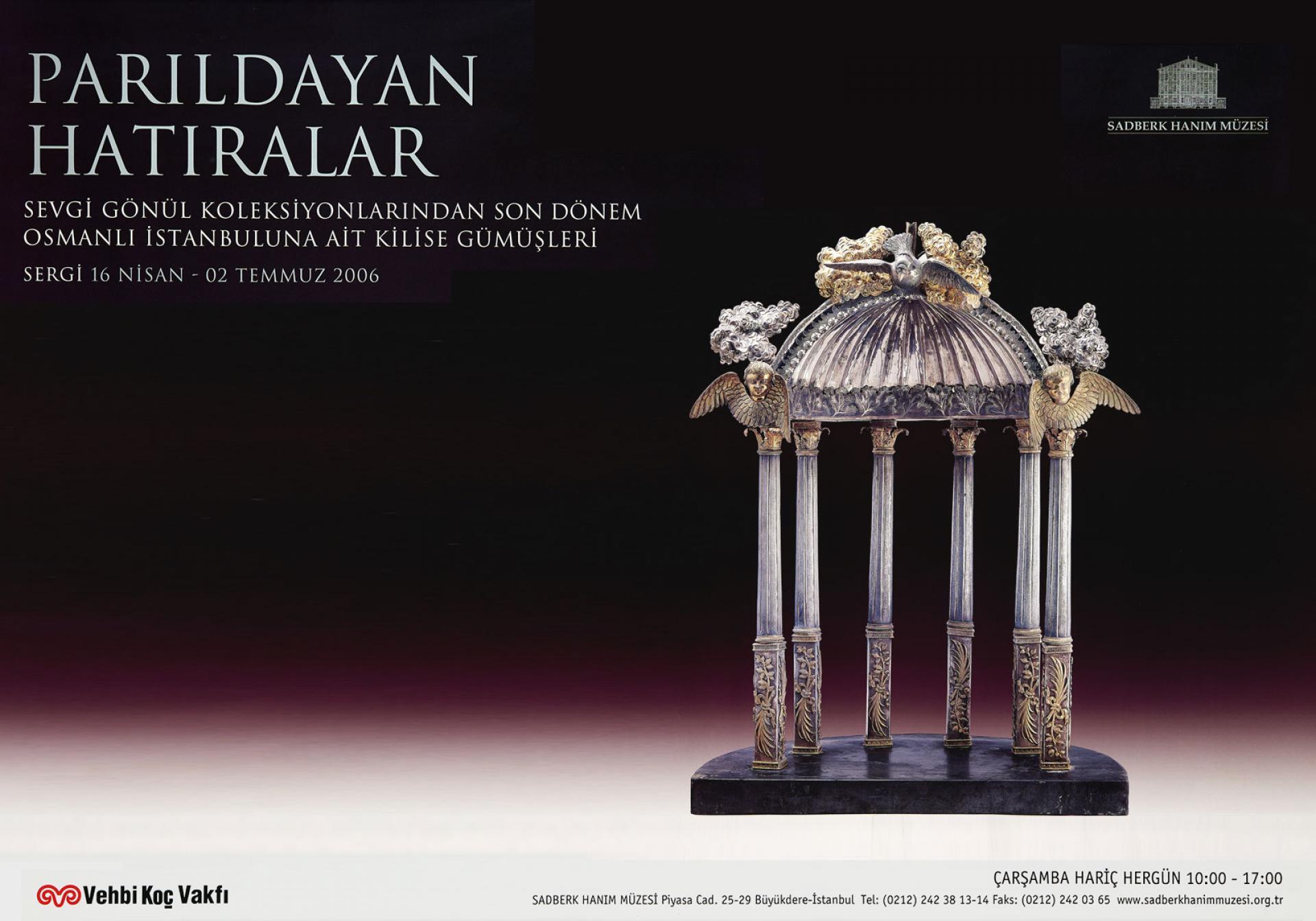 PARILDAYAN HATIRALAR Sevgi Gönül Koleksiyonlarından Osmanlı İstanbuluna Ait Kilise Gümüşleri - SERGİLER - Sadberk Hanım Müzesi