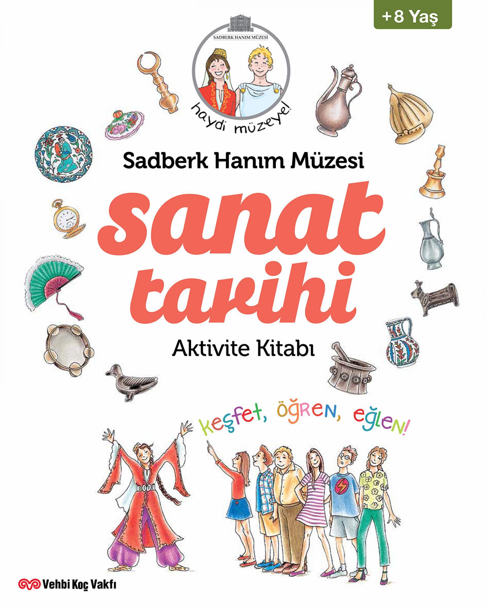 Haydi Müzeye! Sanat Tarihi Aktivite Kitabı - BOOKS - Sadberk Hanım Museum