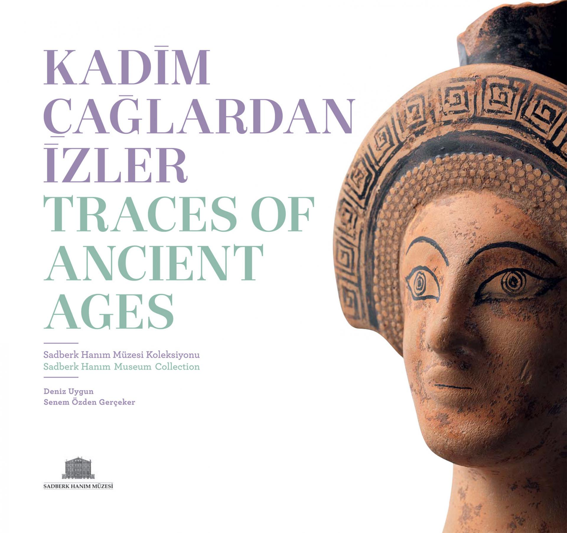 Traces Of Ancient Ages - Sadberk Hanım Museum Collection - BOOKS - Sadberk Hanım Museum