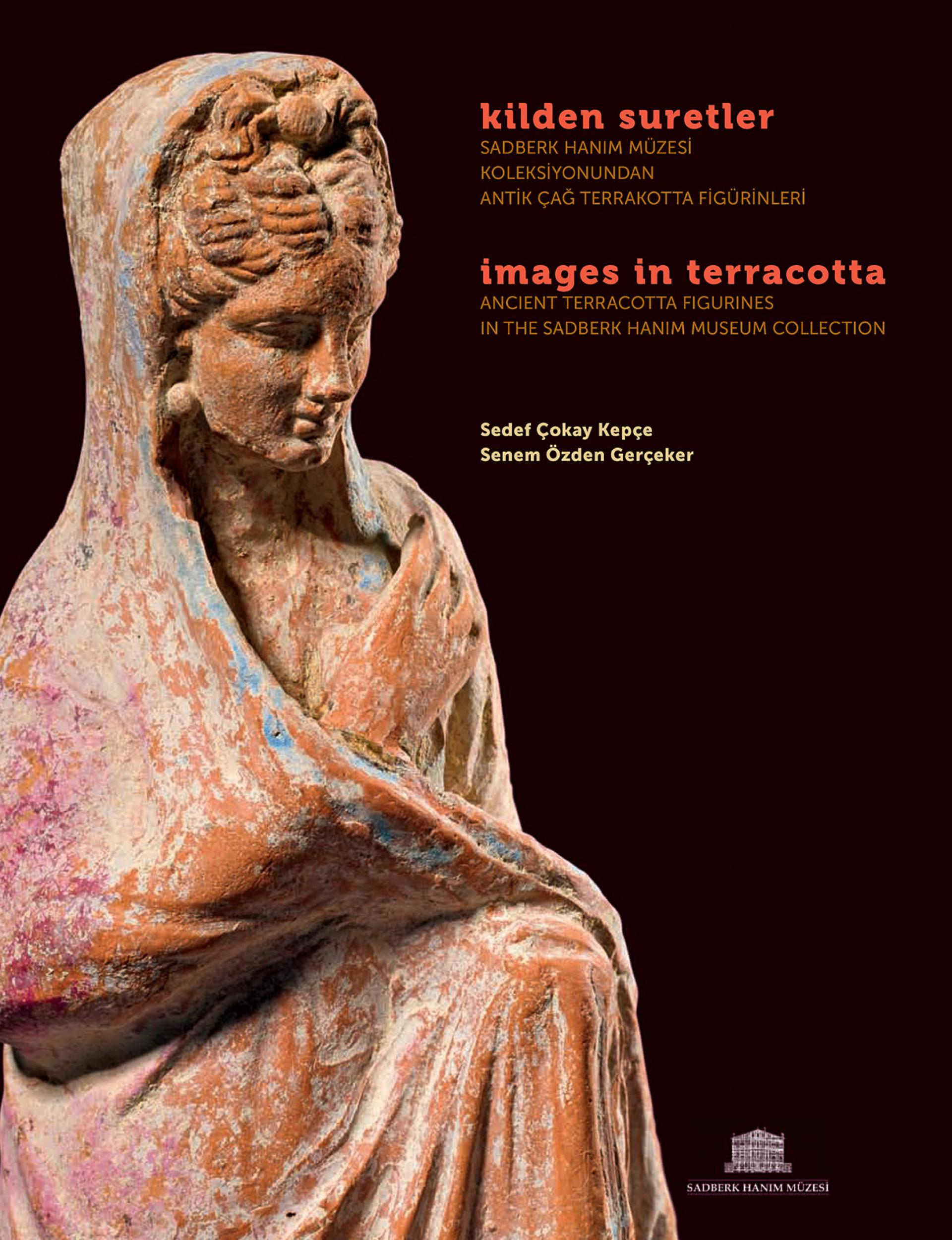 Images In Terracotta - Ancient Terracotta Figurines In The Sadberk Hanım Museum Collection - EXHIBITIONS - Sadberk Hanım Museum