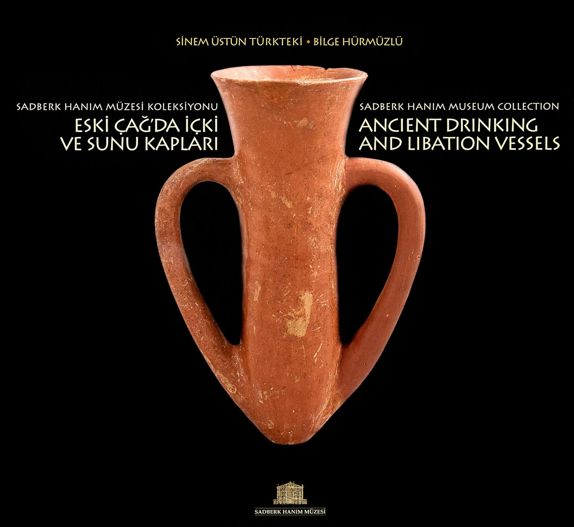 Ancient Drinking and Libation Vessels - Sadberk Hanım Museum Collection - EXHIBITIONS - Sadberk Hanım Museum