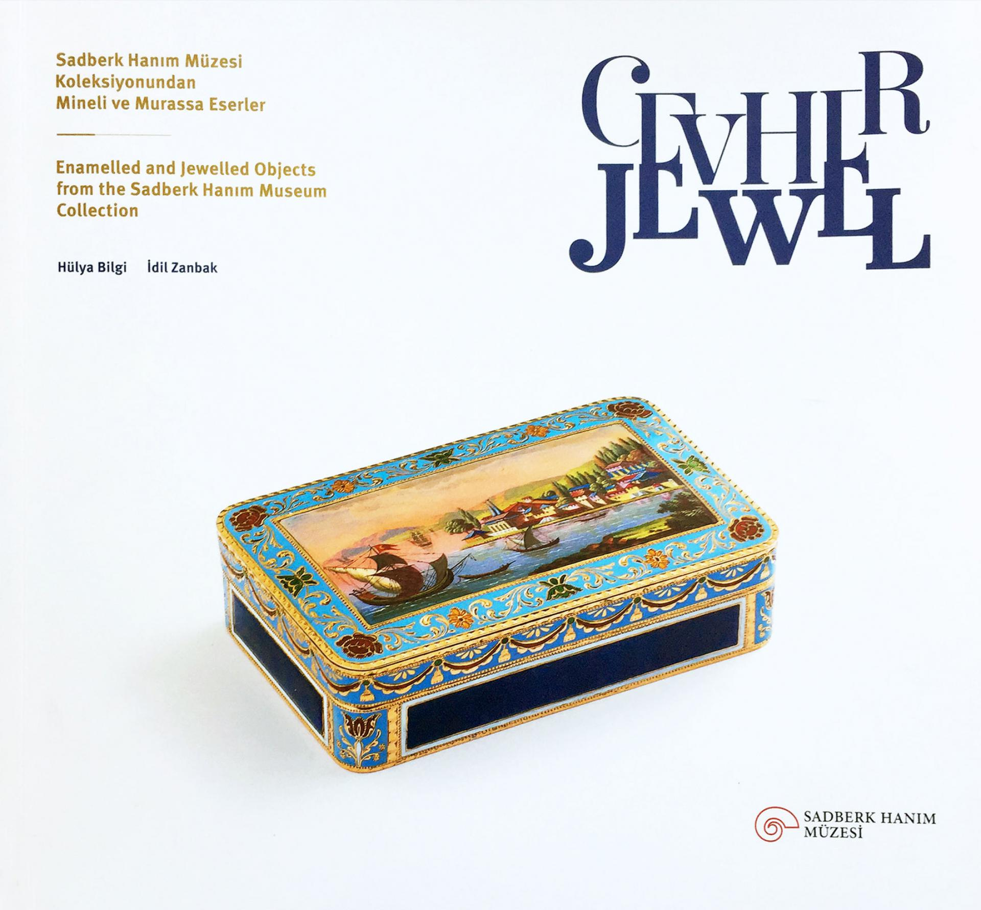 Jewel - Enamelled and Jewelled Objects From The Sadberk Hanım Museum Collection - BOOKS - Sadberk Hanım Museum