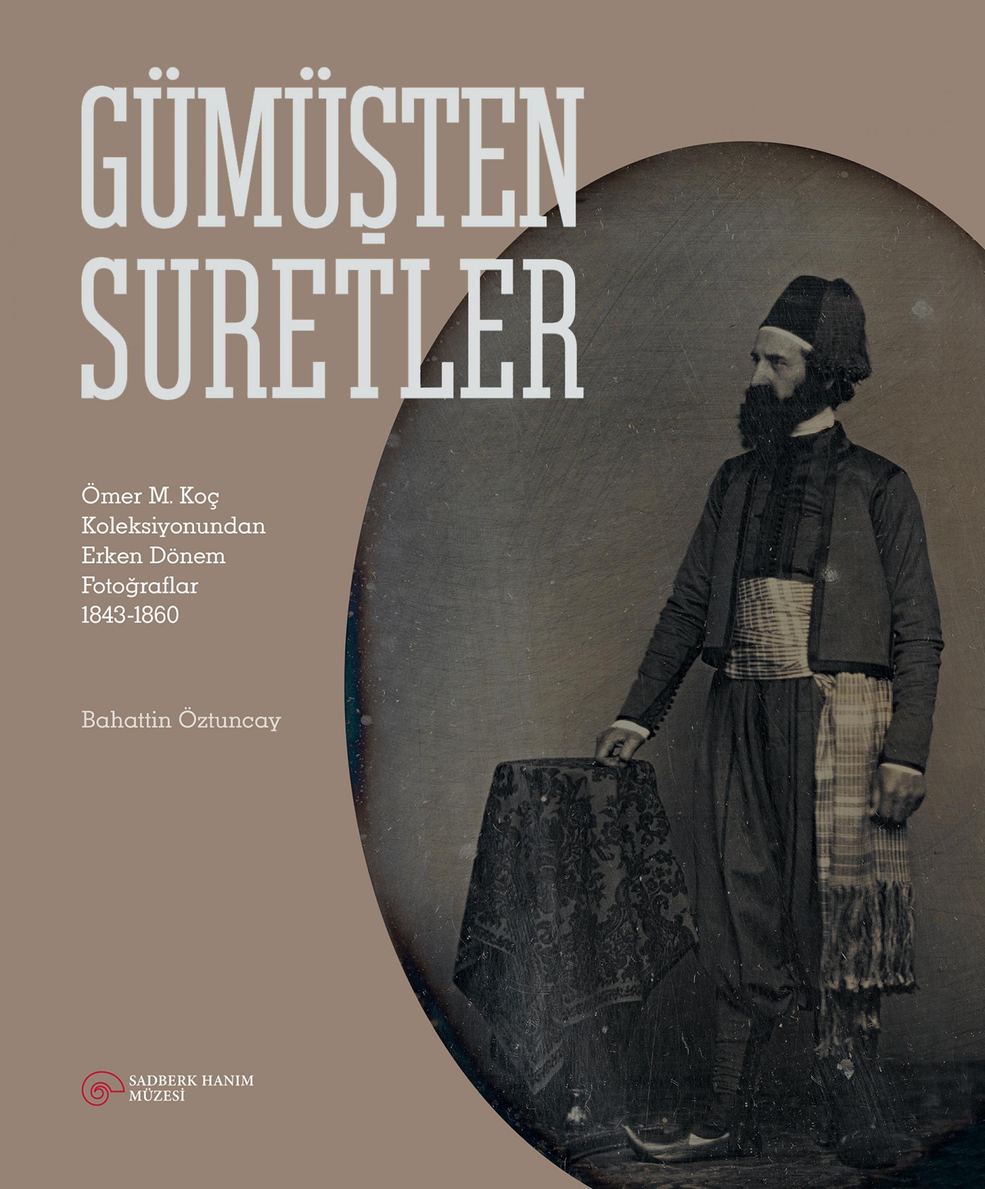Gümüşten Suretler - BOOKS - Sadberk Hanım Museum
