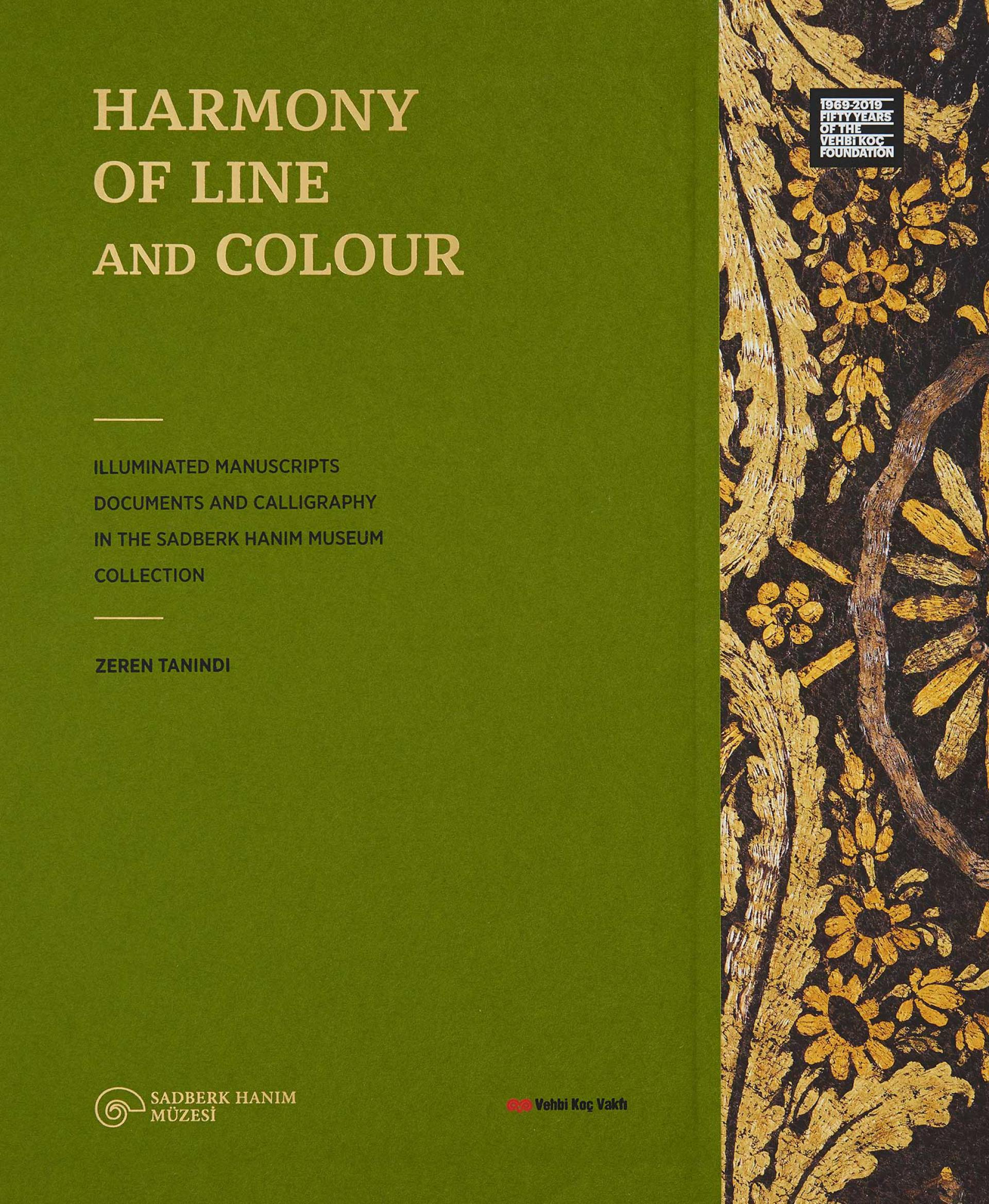 Harmony of Line and Colour - Illuminated Manuscripts, Documents and Calligraphy in the Sadberk Hanım Museum Collection - BOOKS - Sadberk Hanım Museum