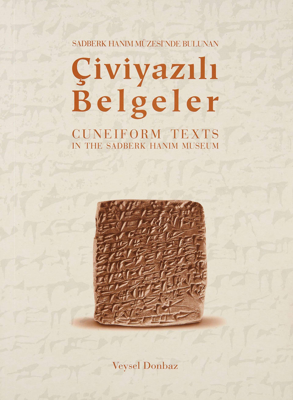 Sadberk Hanım Müzesi'nde Bulunan Çivi Yazılı Tabletler  - KİTAPLAR - Sadberk Hanım Müzesi