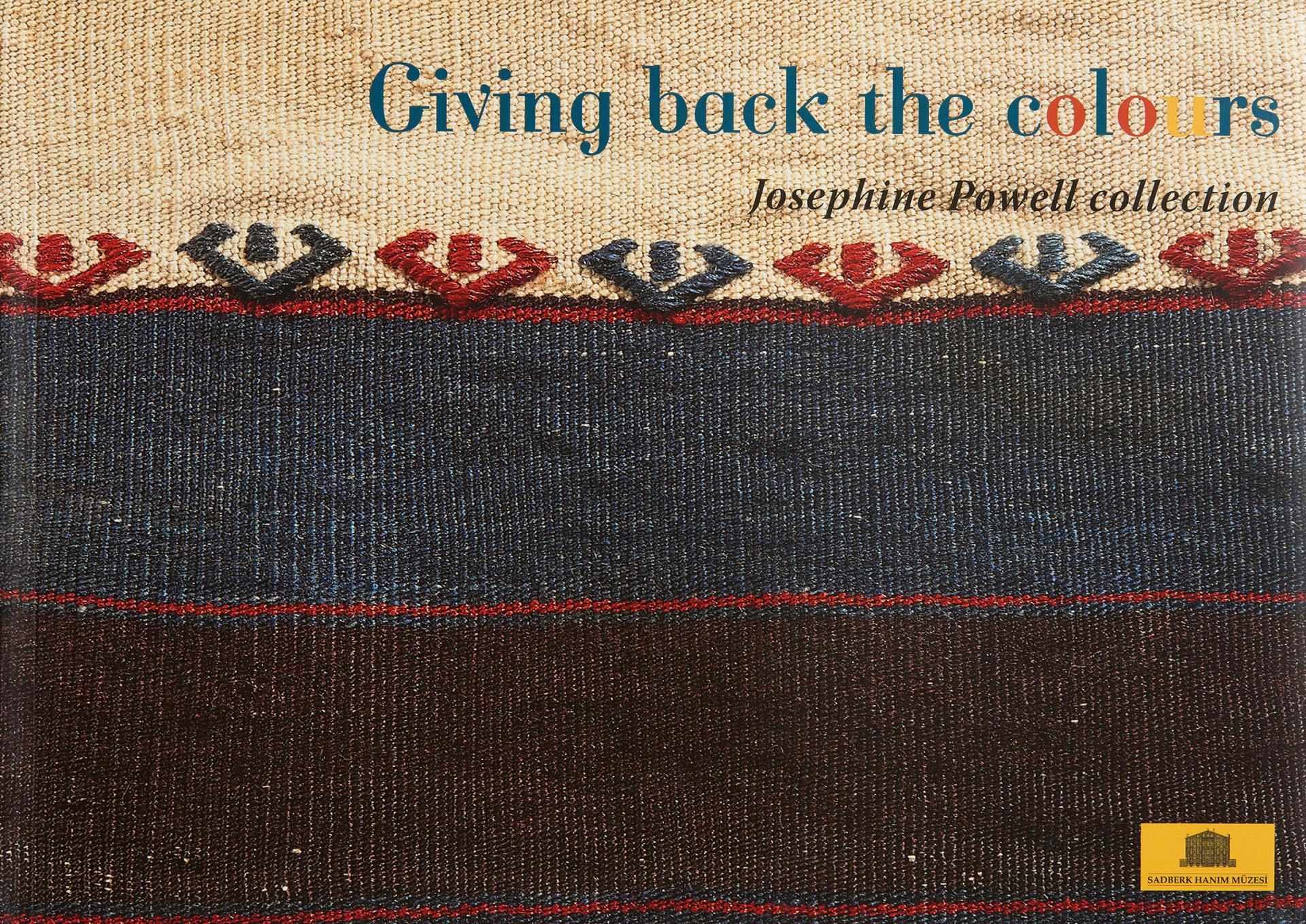 Giving Back The Colours - Josephine Powell Collection - KİTAPLAR - Sadberk Hanım Müzesi