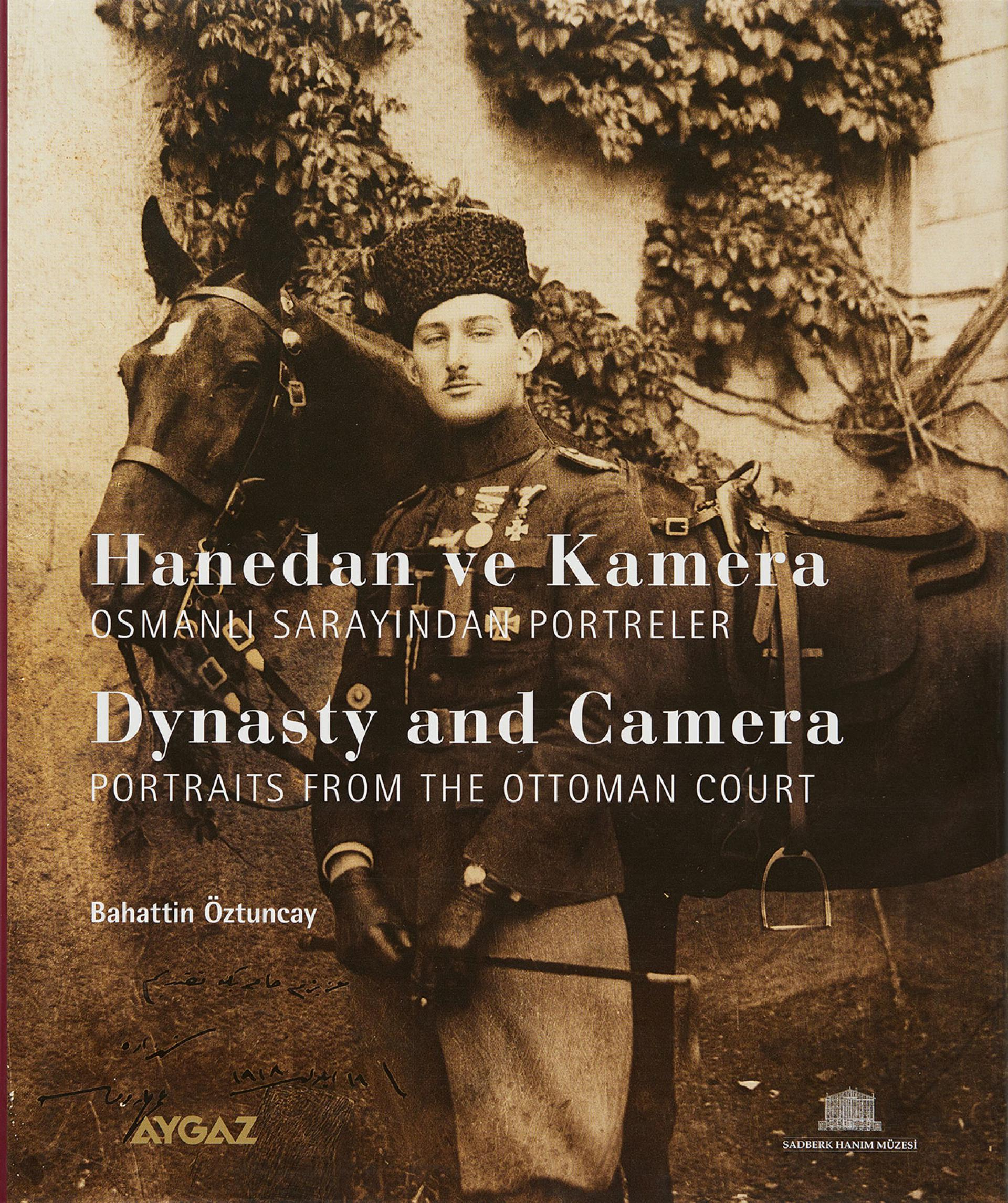 Dynasty and Camera - Portraits From The Ottoman Court  - BOOKS - Sadberk Hanım Museum