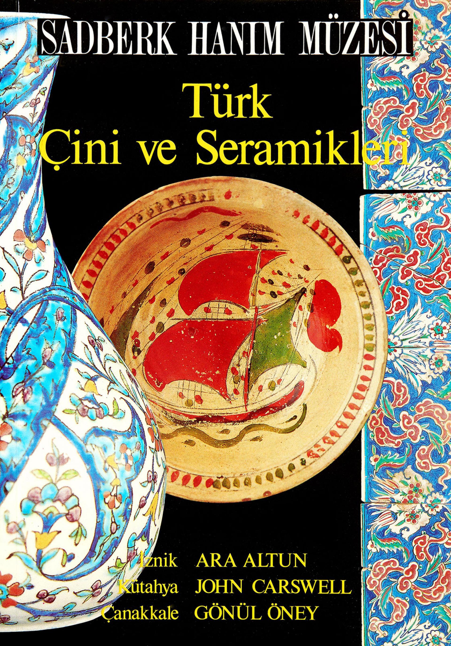 Türk Çini ve Seramikleri - KİTAPLAR - Sadberk Hanım Müzesi