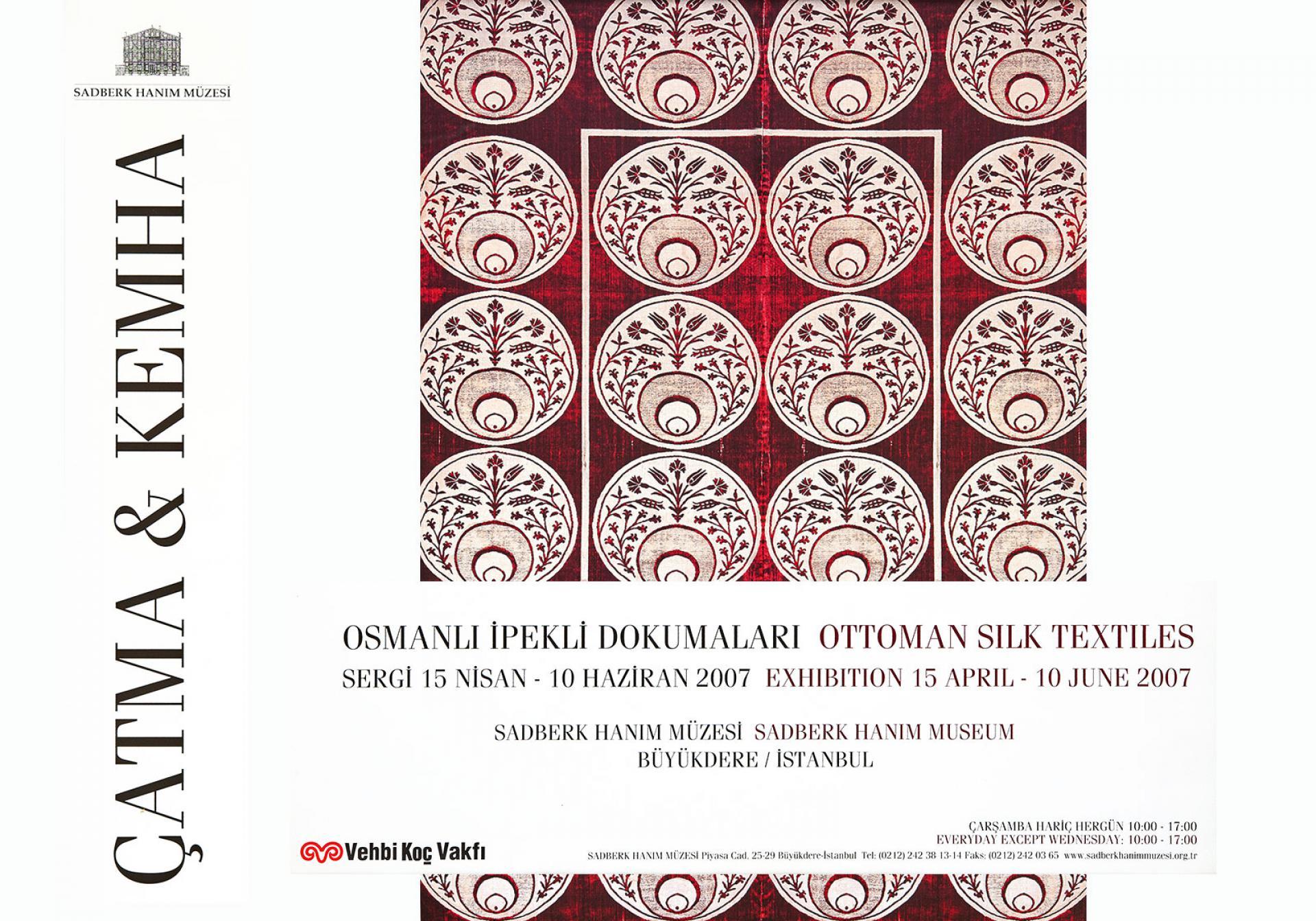 ÇATMA ve KEMHA Osmanlı İpekli Dokumaları - SERGİLER - Sadberk Hanım Müzesi